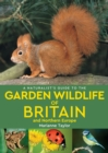 A Naturalist's Guide to the Garden Wildlife of Britain and Northern Europe (2nd edition) - Book