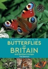 A Naturalist's Guide to the Butterflies of Britain and Northern Europe (2nd edition) - Book
