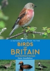 A Naturalist's Guide to the Birds of Britain and Northern Europe (2nd edition) - Book
