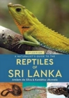 A Naturalist's Guide to the Reptiles of Sri Lanka (2nd edition) - Book