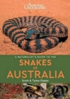 A Naturalist's Guide to the Snakes of Australia - Book