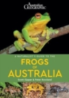 A Naturalist's Guide to the Frogs of Australia - Book