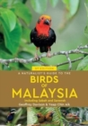 A Naturalist's Guide To Birds of Malaysia (3rd edition) - Book