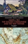 Golden Chersonese and the Way Thither - Book