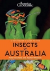 A A Naturalist's Guide to the Insects of Australia - Book