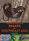 A Naturalist's Guide to the Snakes of Southeast Asia (2nd edition) - Book