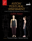 Aston (R) Postural Assessment : A new paradigm for observing and evaluating body patterns - Book