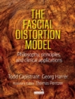 The Fascial Distortion Model : Philosophy, principles and clinical applications - Book