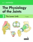 The The Physiology of the Joints - Volume 2 : The Lower Limb - Book