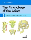 The Physiology of the Joints - Volume 3 : The Spinal Column, Pelvic Girdle and Head - Book