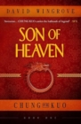 Son of Heaven : Chung Kuo Book 1 - Book