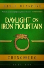 Daylight on Iron Mountain : Chung Kuo Book 2 - Book
