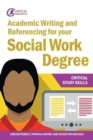 Academic Writing and Referencing for your Social Work Degree - Book