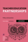Teacher Education Partnerships : Policy and Practice - eBook