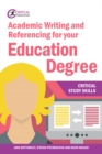 Academic Writing and Referencing for your Education Degree - eBook