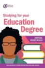 Studying for your Education Degree - Book