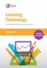 Learning Technology : A Handbook for FE Teachers and Assessors - Book