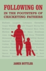 Following on : In the Footsteps of Cricketing Fathers - Book