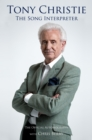 Tony Christie : The Song Interpreter - Book