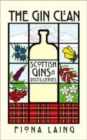 The Gin Clan : Scottish Gins and Distilleries - Book