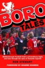 Boro Tales : Football Heroes' Teeside Deeds - Book