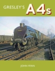 Gresley's A4's - Book