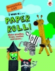 I Was A Paper Roll - Recycled Art - Book