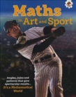 Maths in Art and Sport - It's A Mathematical World - Book