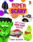 Super Scary Art - Wild Art - Book