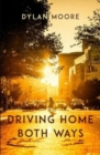 Driving Home Both Ways - Book