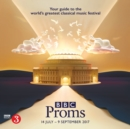 BBC Proms 2017 : Festival Guide - eBook