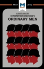 Ordinary Men : Reserve Police Battalion 101 and the Final Solution in Poland - Book
