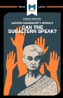 Can the Subaltern Speak? - Book