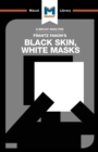 Black Skin, White Masks - Book