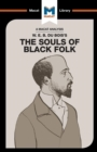 An Analysis of W.E.B. Du Bois's The Souls of Black Folk - Book