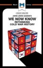 We Now Know : Rethinking Cold War History - Book