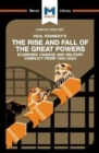 The Rise and Fall of the Great Powers : Economic Change and Military Conflict From 1500-2000 - Book