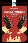 Reconstruction : America's Unfinished Revolution 1863 - 1877 - Book