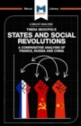 States and Social Revolutions : A Comparative Analysis of France, Russia, and China - Book
