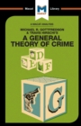 An Analysis of Michael R. Gottfredson and Travish Hirschi's A General Theory of Crime - Book