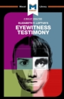 An Analysis of Elizabeth F. Loftus's Eyewitness Testimony - Book