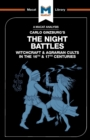 The Night Battles : Witchcraft and Agrarian Cults in the Sixteenth and Seventeenth Centuries - Book