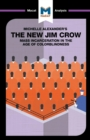 The New Jim Crow : Mass Incarceration in the Age of Colorblindness - Book
