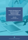 A Guide to Development and Evaluation of Digital Behaviour Change Interventions in Healthcare - eBook