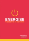 Energise : The Secrets Of Motivation - Book
