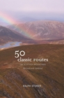 50 Classic Routes on Scottish Mountains - Book