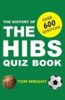 The History of the Hibs Quiz Book - Book