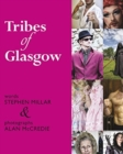 Tribes of Glasgow - Book