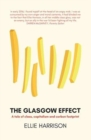 The Glasgow Effect : A Tale of Class, Capitalism and Carbon Footprint - Book