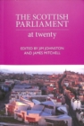 The Scottish Parliament : At Twenty - Book